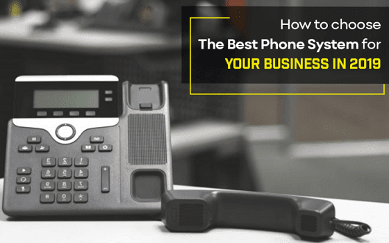 How To Choose The Best Phone System For Your Business In