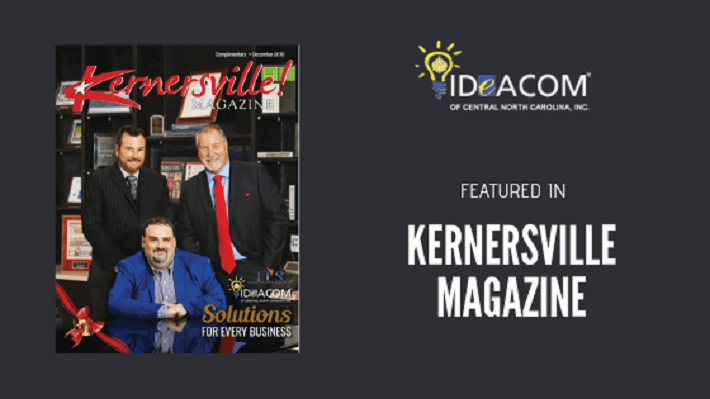IDeACOM NC Proudly Featured in Kernersville Magazine 2018 | Ideacom® NC